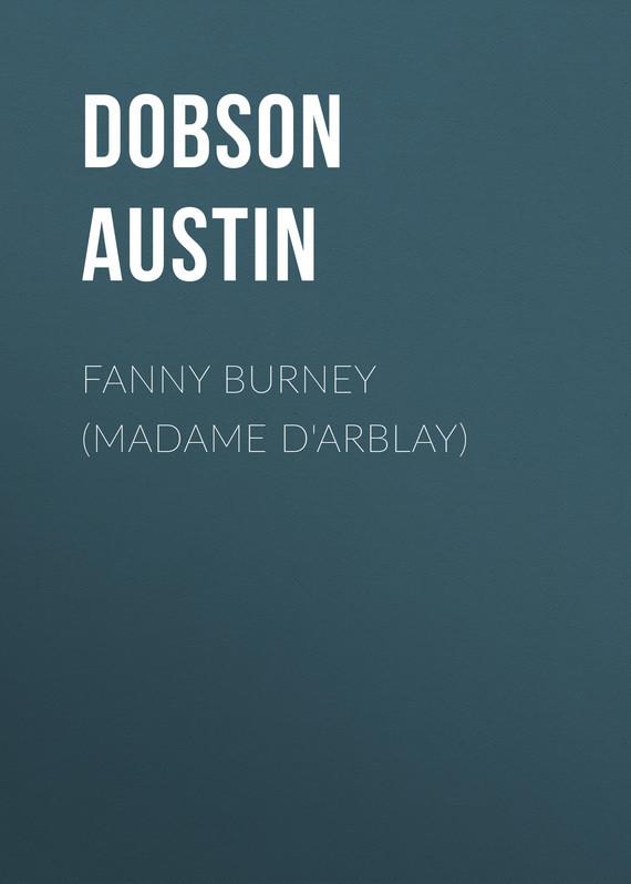 Dobson Austin Fanny Burney (Madame D'Arblay) dobson c french verb handbook page 9