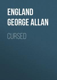 England George Allan - Cursed