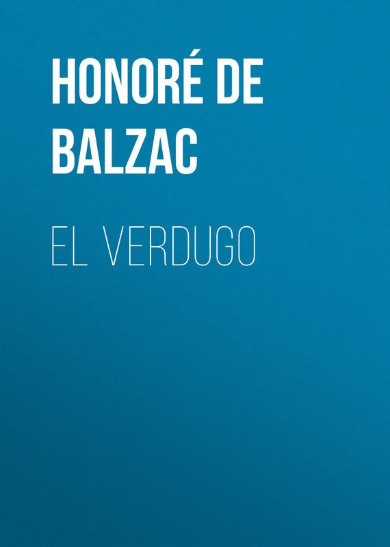 Обложка книги El Verdugo, автор Оноре де Бальзак