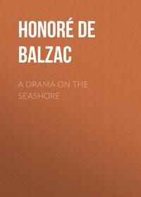 - A Drama on the Seashore