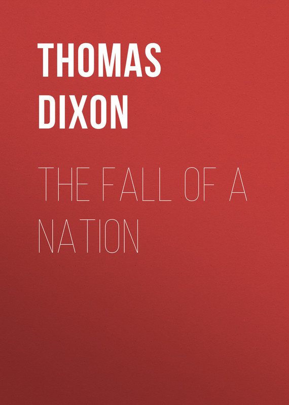Thomas Dixon The Fall of a Nation j dixon michael abc of breast diseases isbn 9781118472002