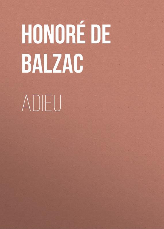 Оноре де Бальзак Adieu adieu мокасины