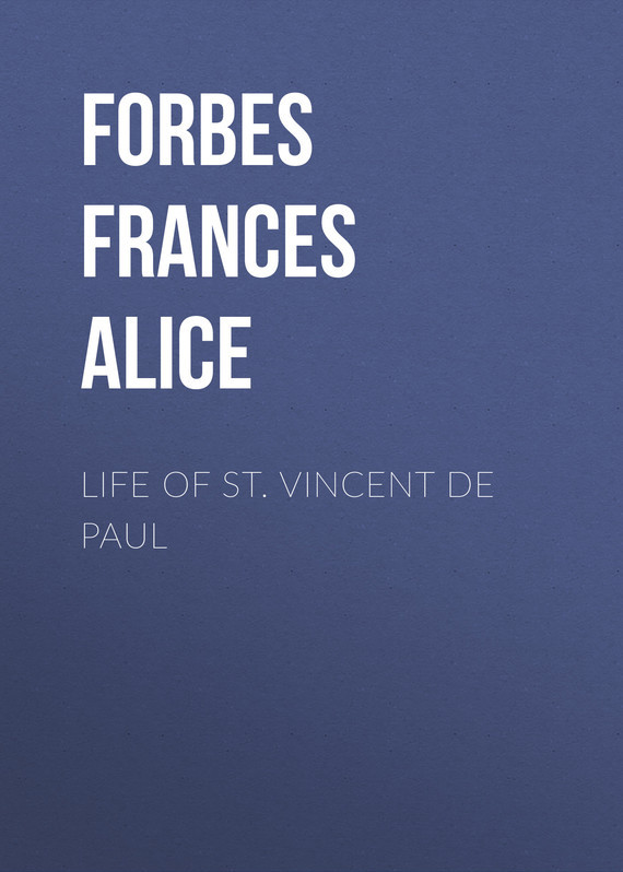 Forbes Frances Alice Life of St. Vincent de Paul st vincent toronto