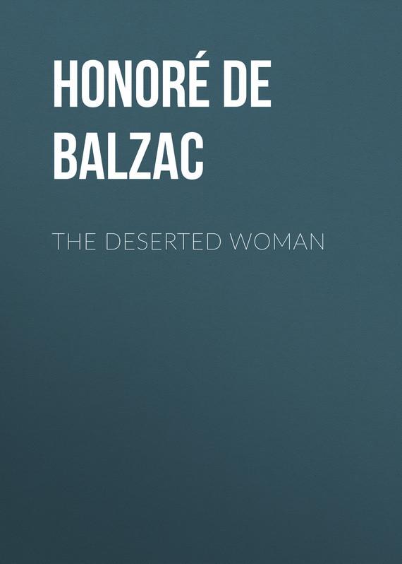 Оноре де Бальзак The Deserted Woman