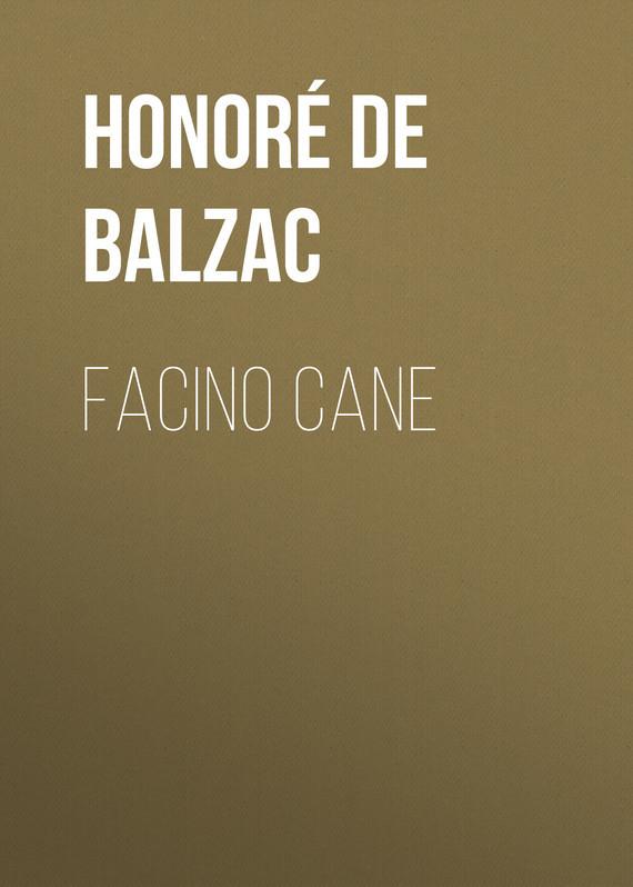 Оноре де Бальзак Facino Cane оноре де бальзак folk tales of napoleon