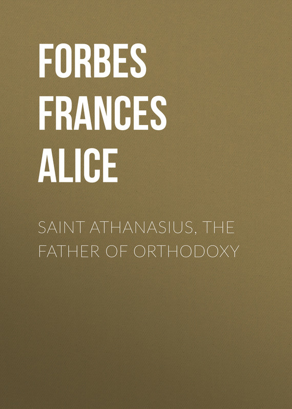 Saint Athanasius, the Father of Orthodoxy