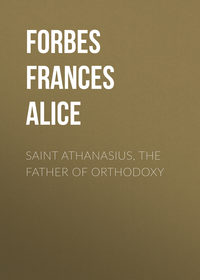- Saint Athanasius, the Father of Orthodoxy