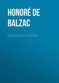 Оноре де Бальзак - Massimilla Doni