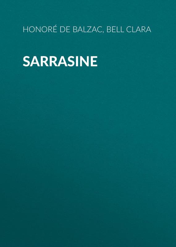 где купить Оноре де Бальзак Sarrasine по лучшей цене