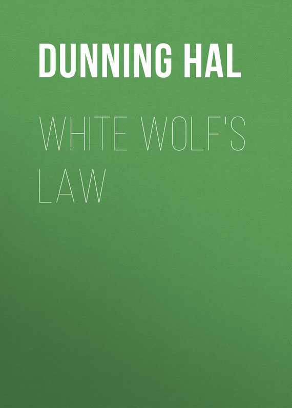 Dunning Hal White Wolf's Law цены онлайн