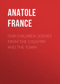 - Our Children: Scenes from the Country and the Town