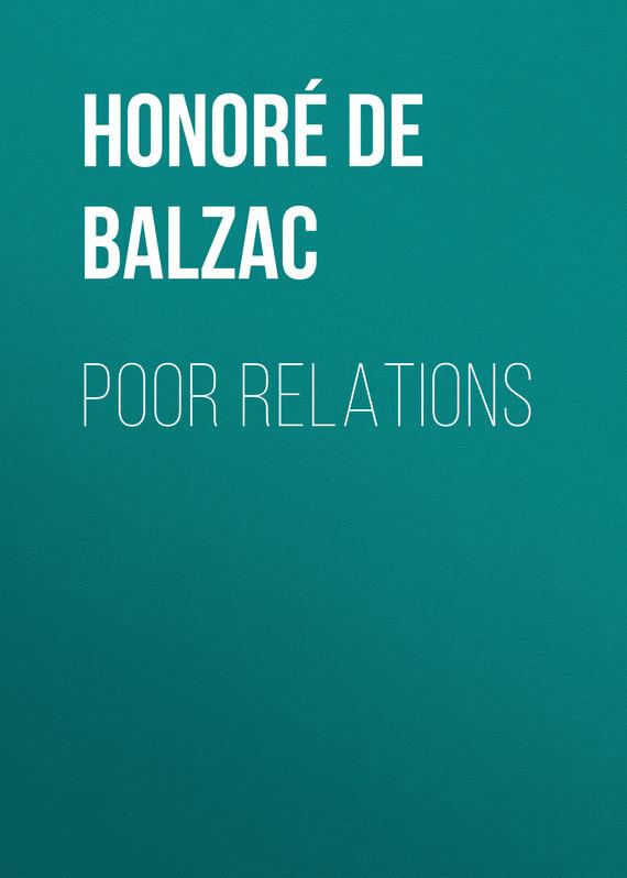 Оноре де Бальзак Poor Relations certain poor shepherds