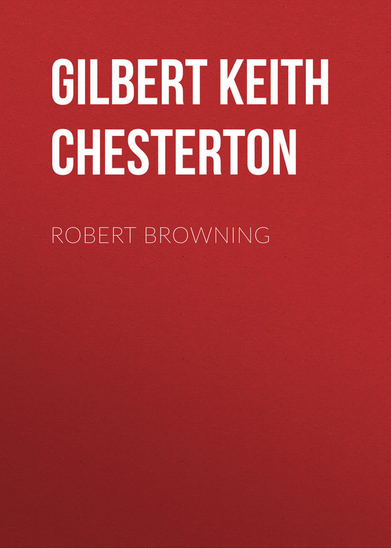 Gilbert Keith Chesterton Robert Browning