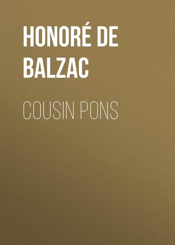 Оноре де Бальзак Cousin Pons оноре де бальзак folk tales of napoleon