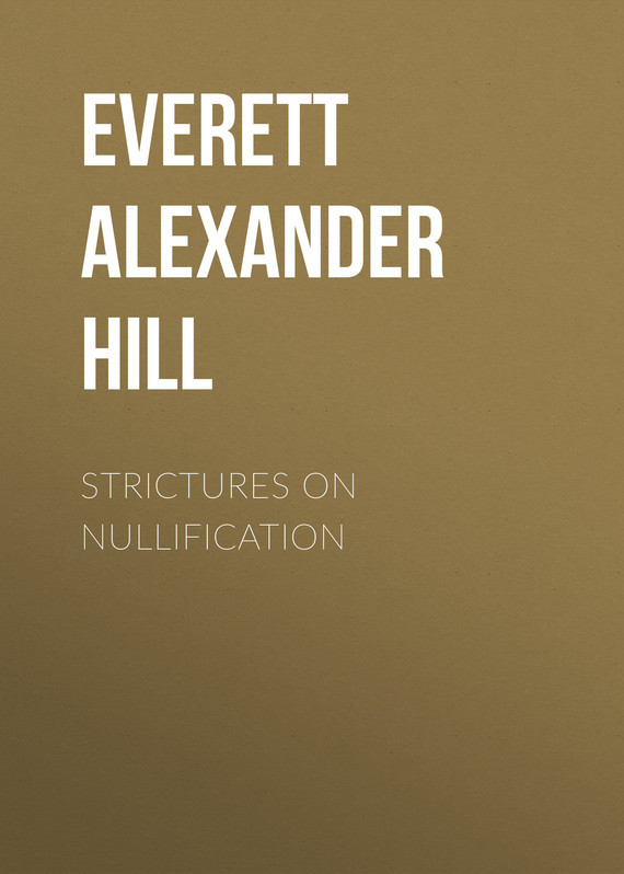 Everett Alexander Hill Strictures on Nullification high on a hill