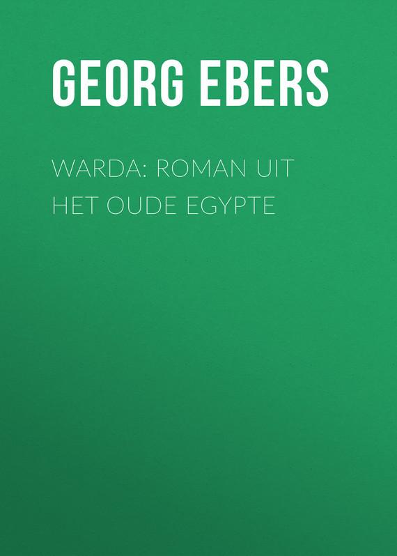 Georg Ebers Warda: Roman uit het oude Egypte