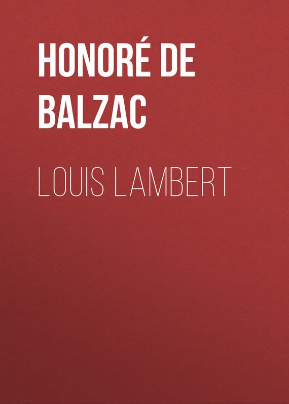 Оноре де Бальзак Louis Lambert lambert lambert sweet apocalypse