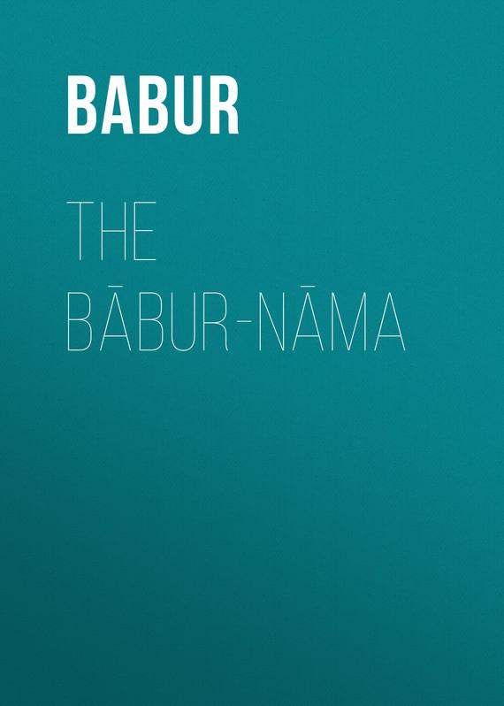 The Babur-nama