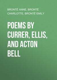 - Poems by Currer, Ellis, and Acton Bell