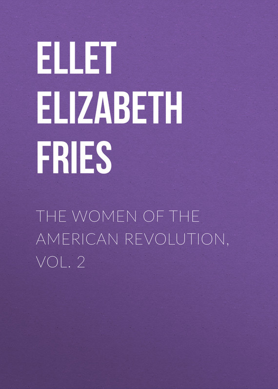 Ellet Elizabeth Fries The Women of The American Revolution, Vol. 2 american vampire vol 04