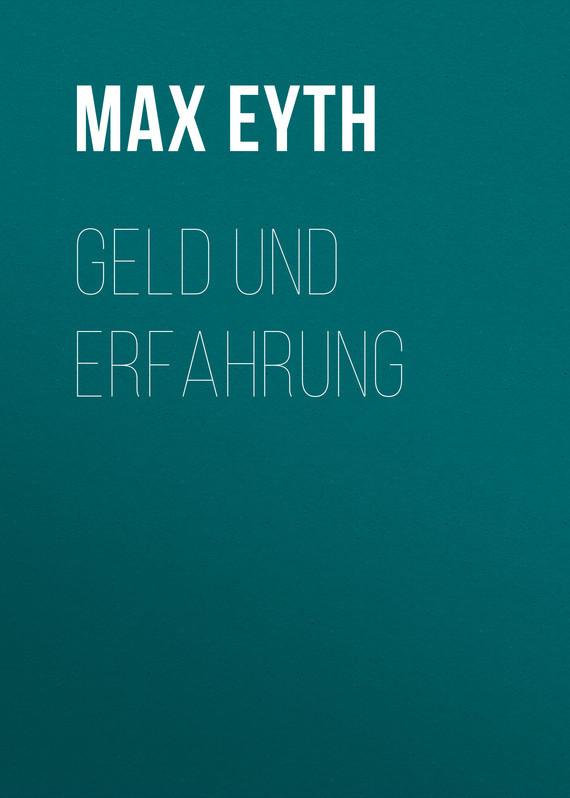Max Eyth Geld und Erfahrung muss geld katalog