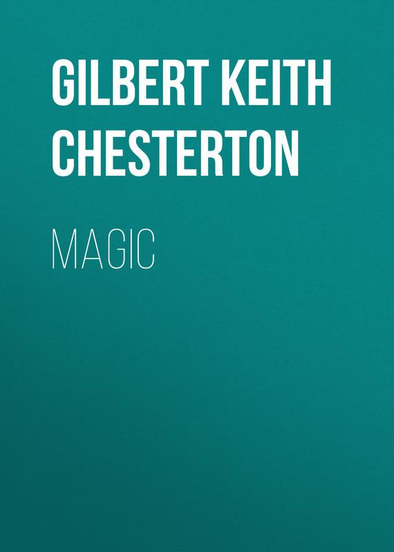 Gilbert Keith Chesterton Magic gilbert keith chesterton o napoleão de notting hill