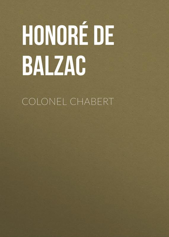 Оноре де Бальзак Colonel Chabert оноре де бальзак folk tales of napoleon