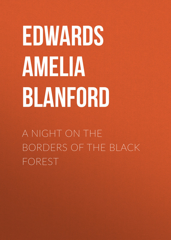 Edwards Amelia Ann Blanford A Night on the Borders of the Black Forest