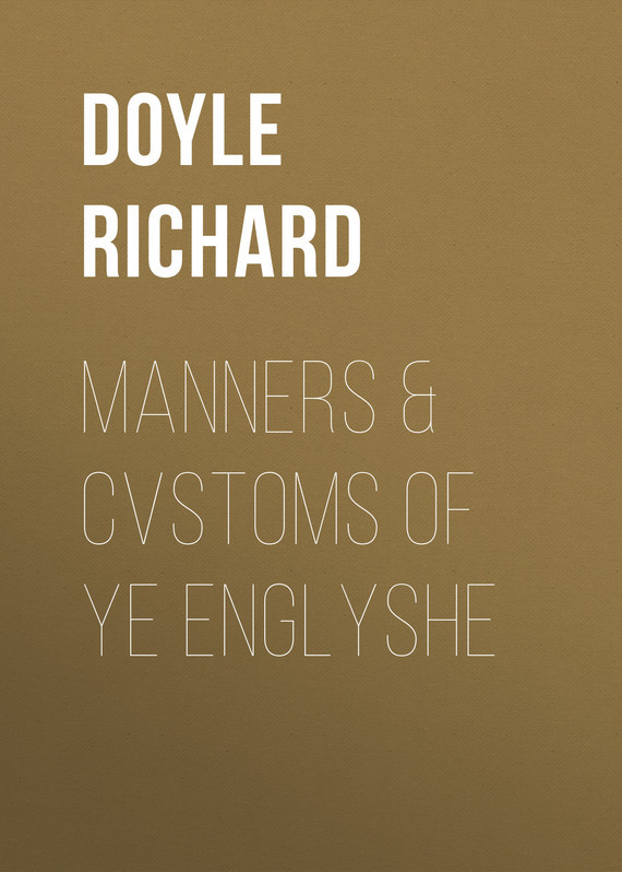 Doyle Richard Manners & Cvstoms of ye Englyshe french manners