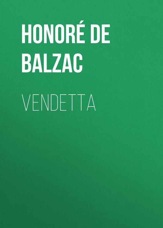 где купить Оноре де Бальзак Vendetta по лучшей цене
