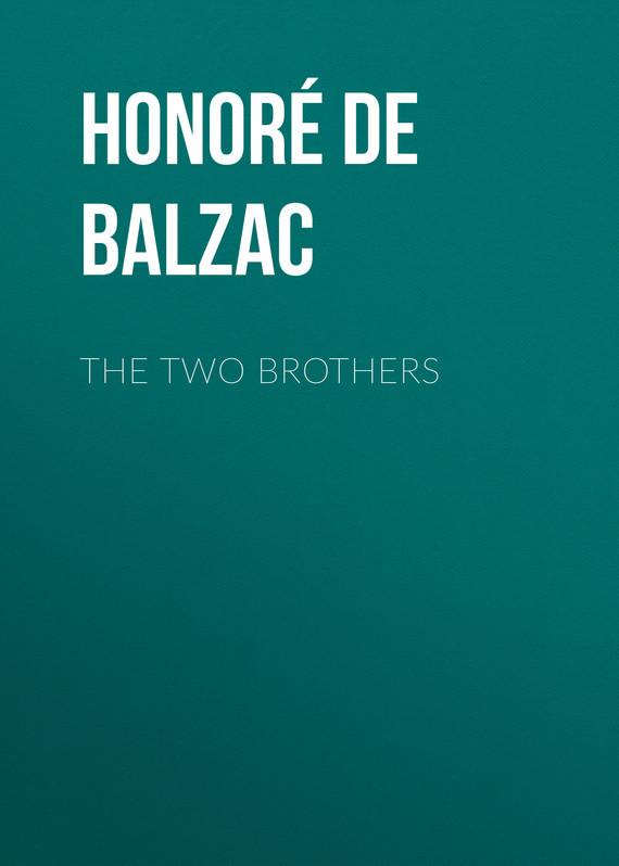 где купить Оноре де Бальзак The Two Brothers по лучшей цене