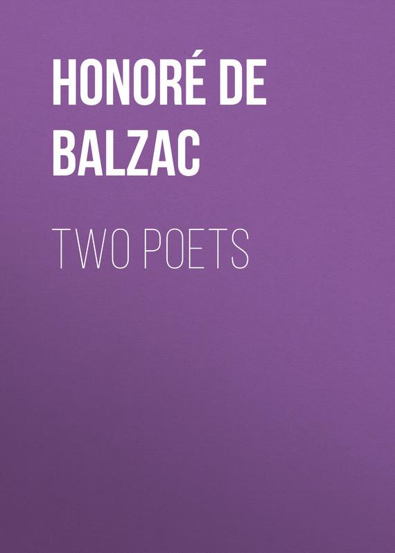 где купить Оноре де Бальзак Two Poets по лучшей цене