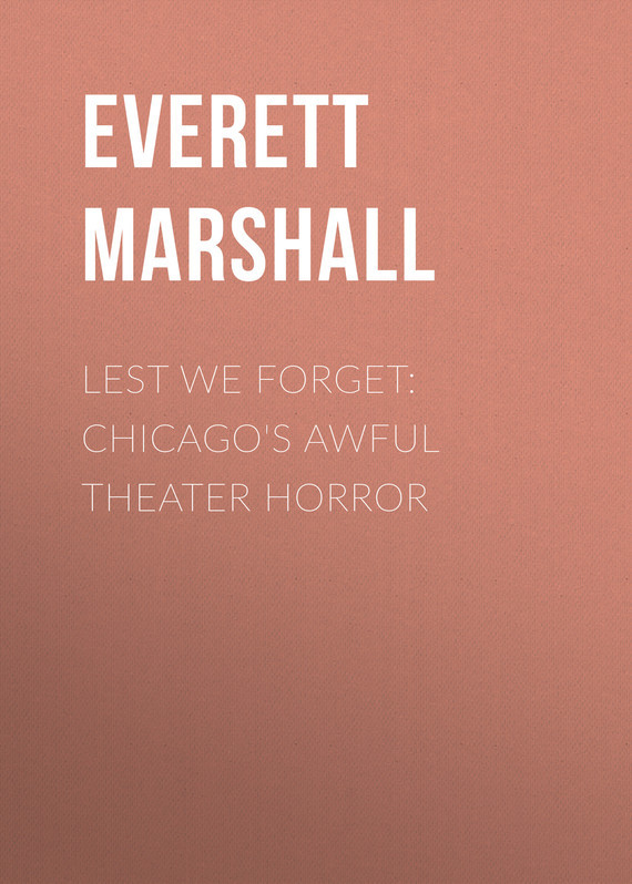 Lest We Forget: Chicago's Awful Theater Horror