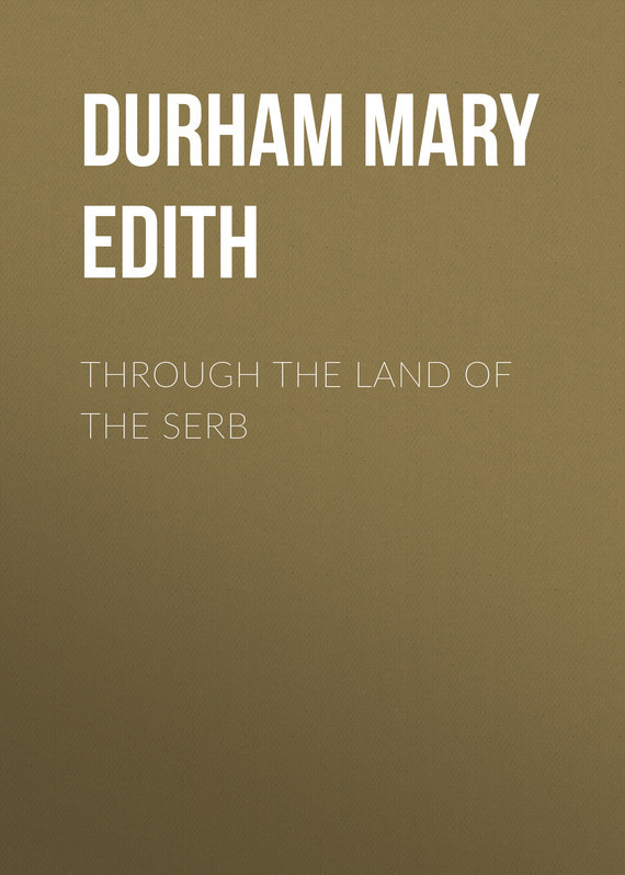 Durham Mary Edith Through the Land of the Serb enhancing the tourist industry through light