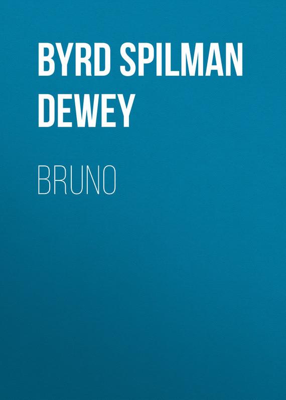 все цены на Byrd Spilman Dewey Bruno