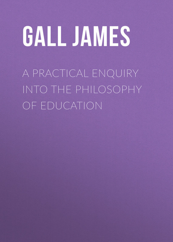Gall James A Practical Enquiry into the Philosophy of Education the wild wood enquiry