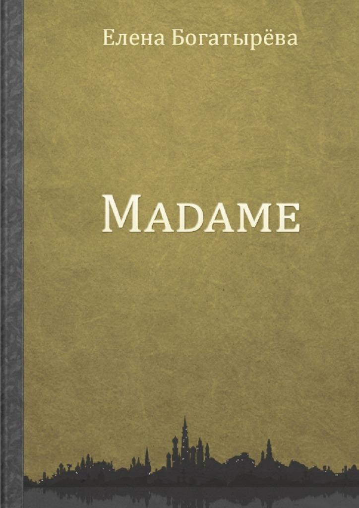 Скачать Madame. История одинокой мадам быстро