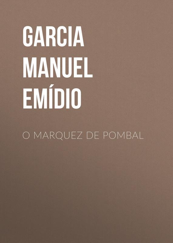 Garcia Manuel Emídio O Marquez de Pombal edith marquez feria juarez