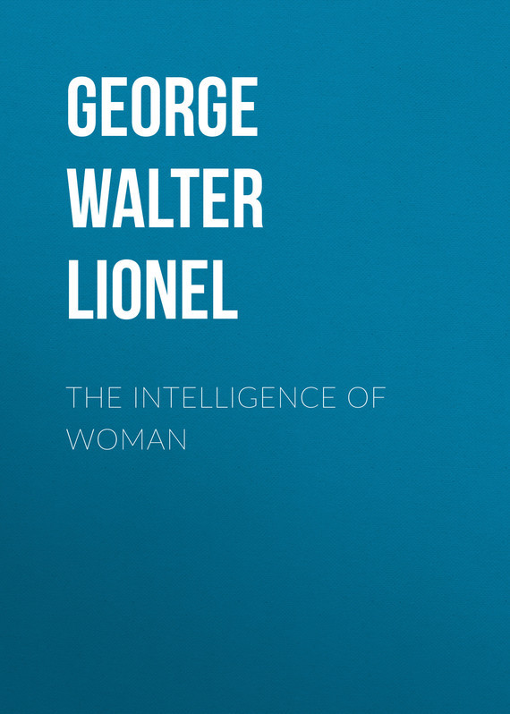 George Walter Lionel The Intelligence of Woman lionel richie hove