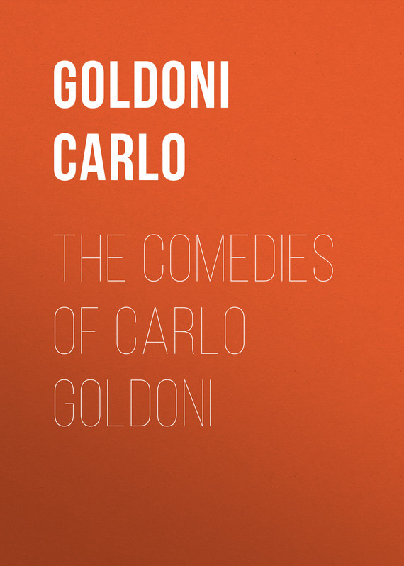 Goldoni Carlo The Comedies of Carlo Goldoni five plays – comedies