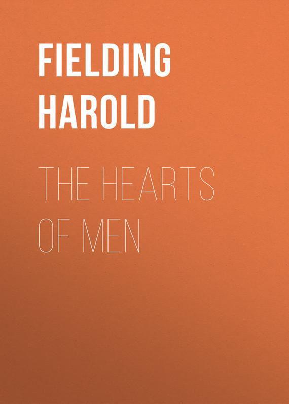 Fielding Harold The Hearts of Men