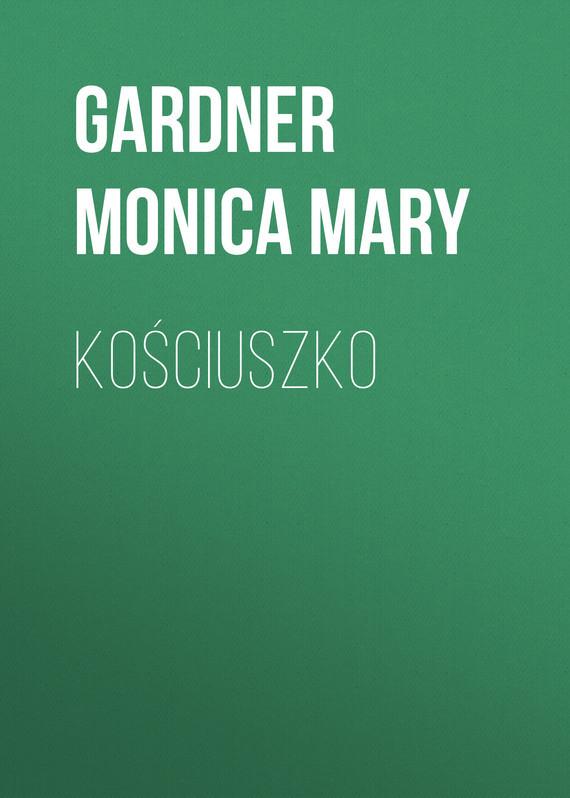 Gardner Monica Mary Kościuszko gardner denver 301efc6013