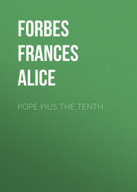 Forbes Frances Alice - Pope Pius the Tenth
