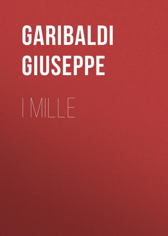 Garibaldi Giuseppe I Mille garibaldi velaria feria de durango