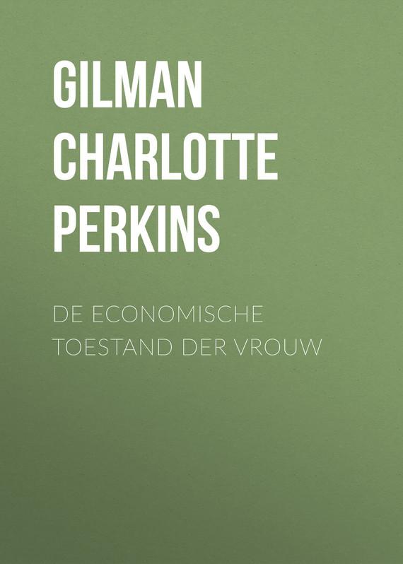 Gilman Charlotte Perkins De economische toestand der vrouw gilman charlotte perkins herland