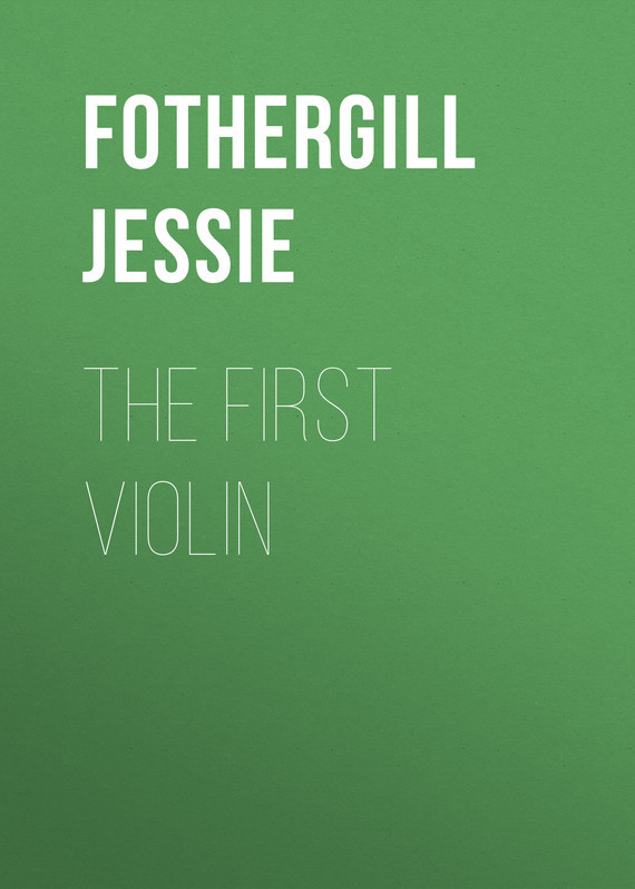 Fothergill Jessie The First Violin jessie j barcelona