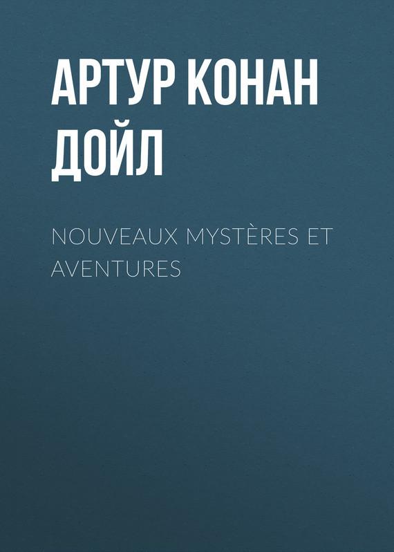 Nouveaux myst?res et aventures