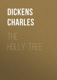- The Holly-Tree