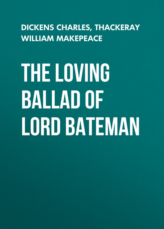 Чарльз Диккенс The Loving Ballad of Lord Bateman декор lord vanity quinta mirabilia grigio 20x56
