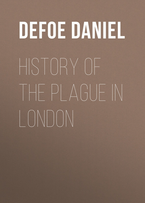 Даниэль Дефо History of the Plague in London london in paint